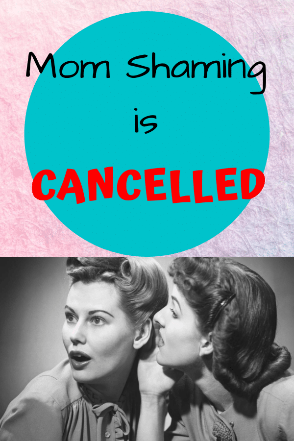 image shoes 2 women gossiping with text overlay that says Mom shaming is cancelled