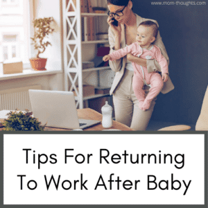 going back to work after baby | Returning to work after baby | gifts for moms returning to work after maternity leave | returning to work after maternity leave | going back to work after maternity leave | back to work after baby