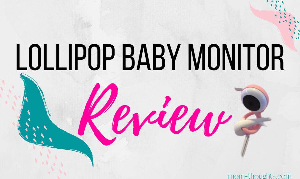 Lollipop Baby Monitor Reviews and Common Questions