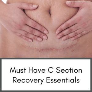 Pregnancy and postpartum | pregnancy | postpartum essentials | c section recovery essentials | how to recover from a c section fast | c section survival kit | c section recovery must haves