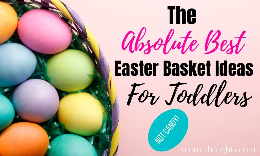 This post includes over 30 non-candy Easter Basket ideas for toddlers that your toddler will love! These no junk Easter Basket stuffers for toddlers will be used well past Easter Sunday!