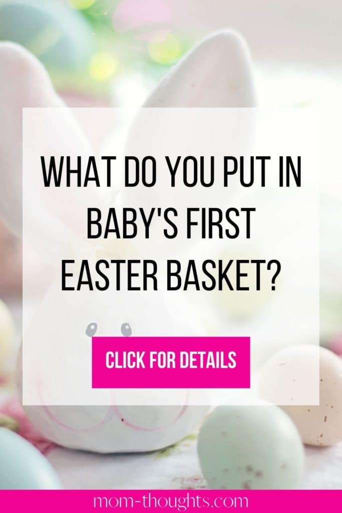 This image in on an article about how to make your baby's first Easter Basket special! It has great Easter Basket stuffer ideas for babies!