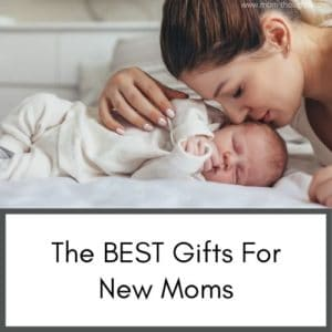 Awesome tips for babys and toddlers. Tons of resources for new moms. This post is about gifts for new moms