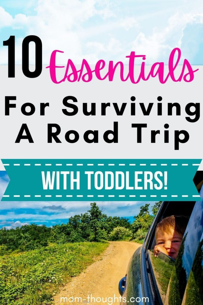 This image is on a post about how to survive a road trip with toddlers. These helpful tips for long car rides with toddlers will save you a lot of head ache and make your road trip MUCH more enjoyable! Includes a Road Trip With Toddler Checklist to make sure you're prepared with all of the essentials!