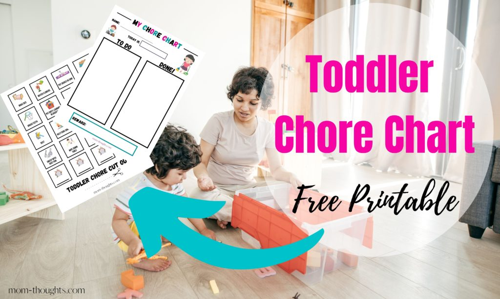 This image shows a Free Toddler Chore Chart printable! Check out this post and download the free chore chart for your toddler and start teaching them about hard work and responsibility!