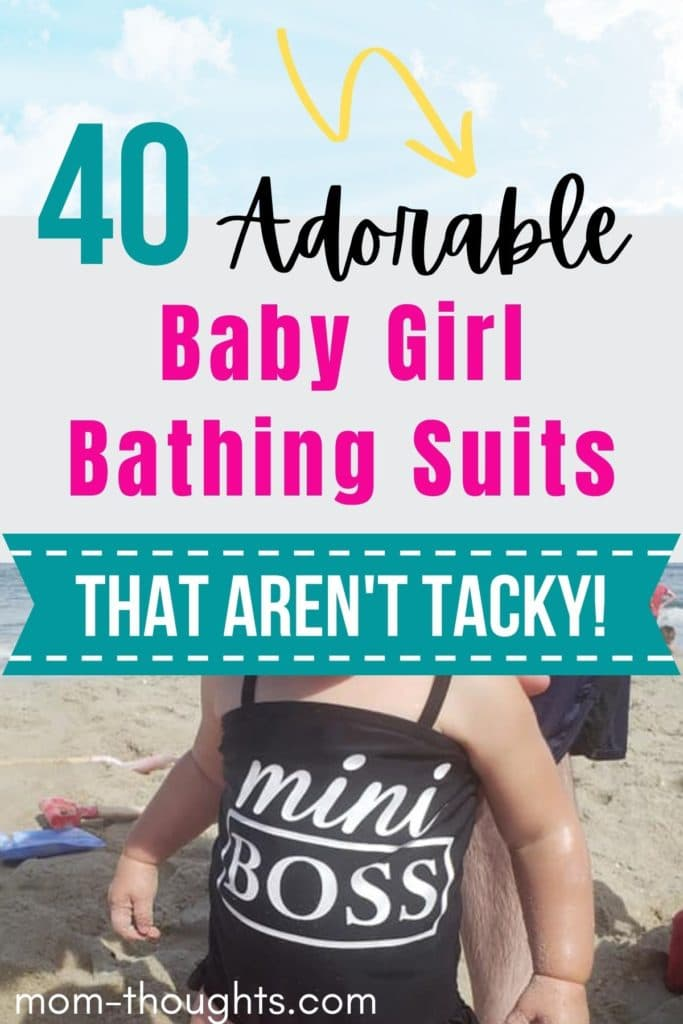 """This image has the sky and clouds on the top of the image. In the middle of the image it has teal, black and pink text that says """"40 adorable baby girl bathing suits"""" There is a teal banner that has white text that says """"That aren't tacky!"""" The bottom of the image has a baby girl in a black bathing suit that has white text that says """"mini boss"""""""