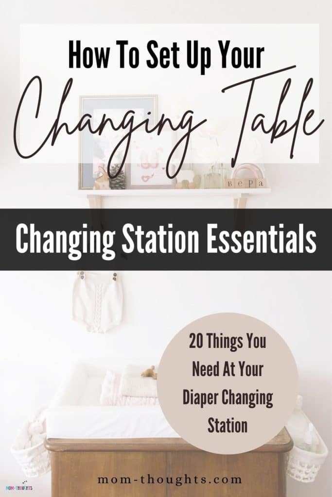 """This image has a picture of a baby diaper changing station. The changing table is light brown in color, against a heavily white background. There's black text that says """"How to set up your changing table. Changing table essentials."""" There is also a tan brown circle on the bottom right corner of the image with black text that says """"20 things you need at your diaper changing station."""""""