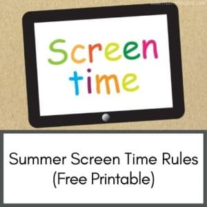 This image has a picture of a tablet with colorful lettering that says screen time. It's labeled with the article title which is Summer Screen Time Rules (Free Printable)