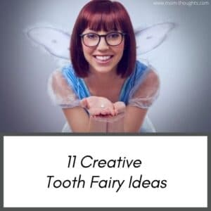 """This image is of the tooth fairy with red hair and wings holding out a tooth. There's text overlay that says """"!1 creative tooth fair ideas"""""""